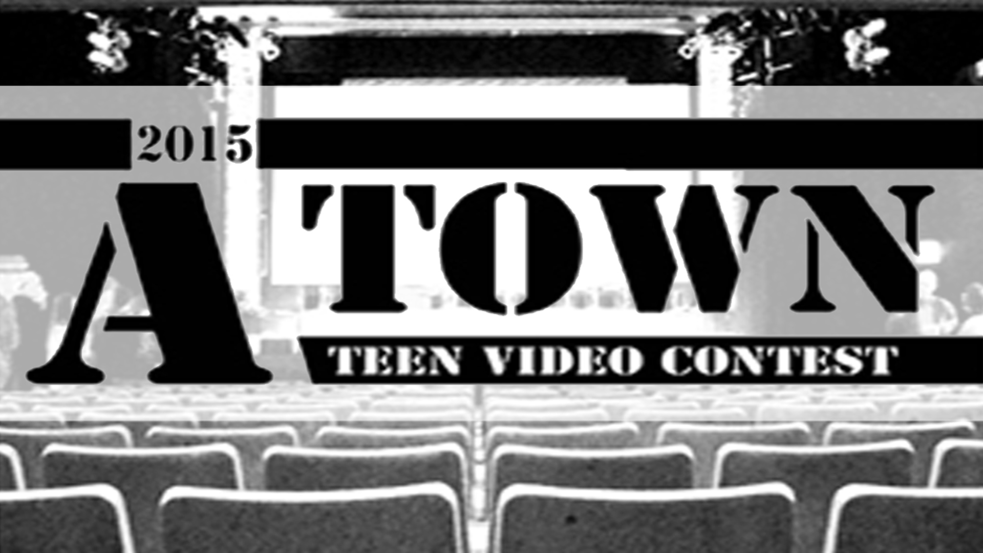 A Town Teen Video Contest 2015
