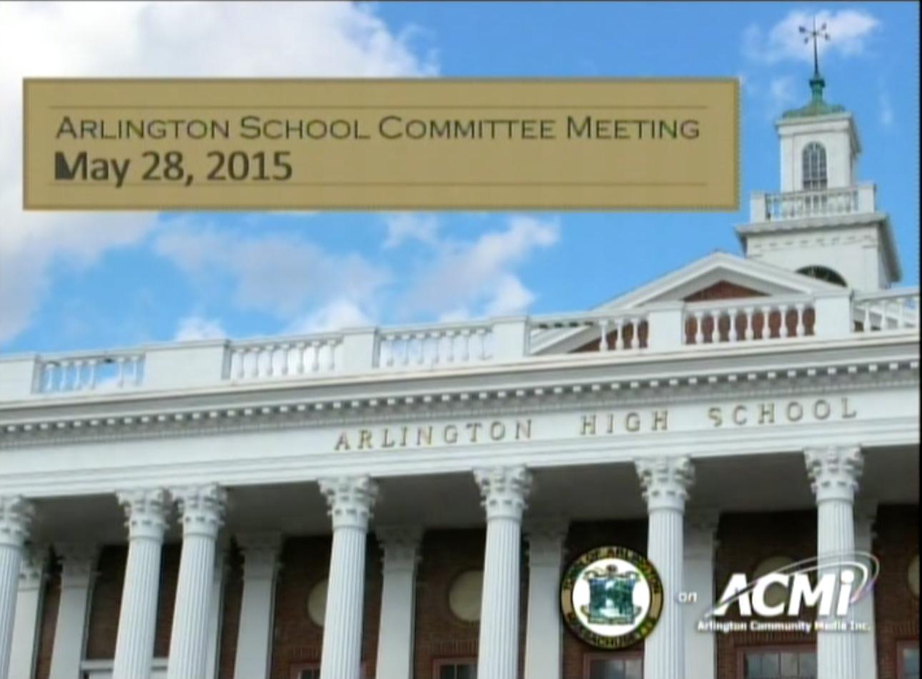 School Committee Meeting – May 28, 2015