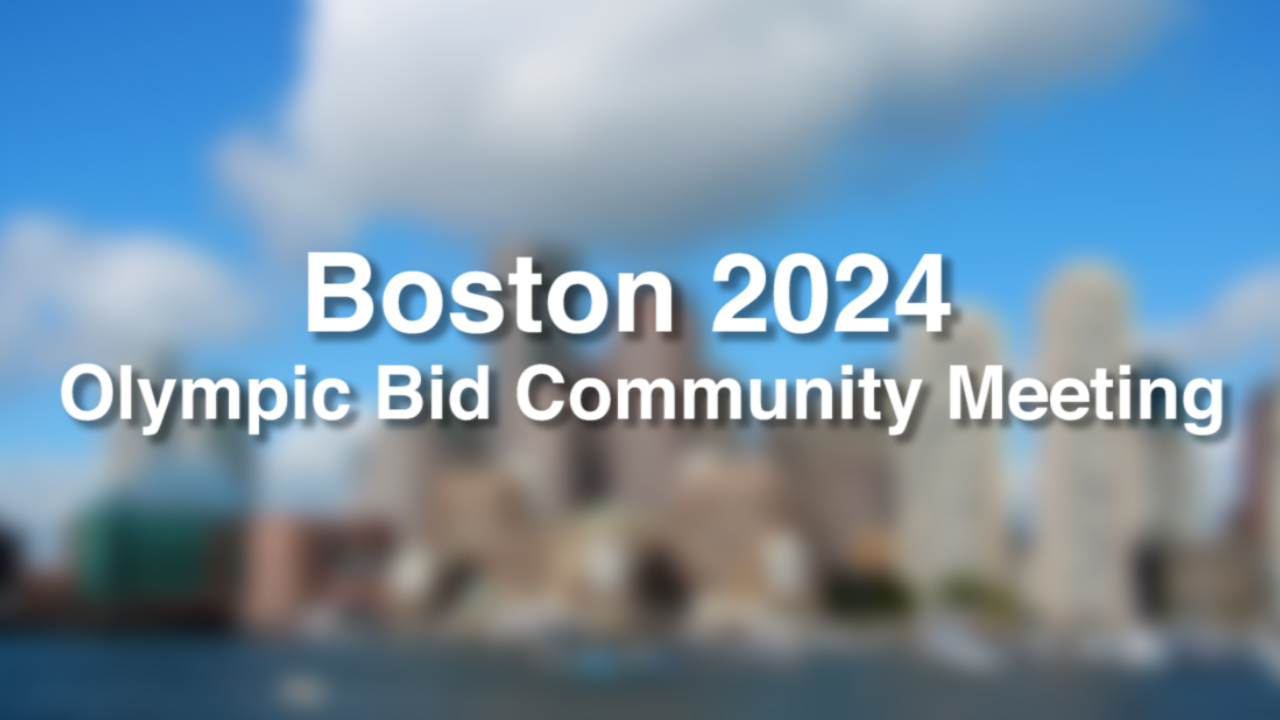 Boston 2024 Olympic Bid Community Meeting