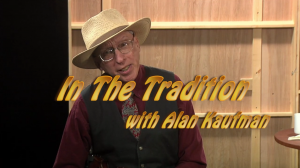 In The Tradition – Episode 2
