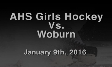 AHS Varsity Girls Hockey vs Woburn – January 9, 2016