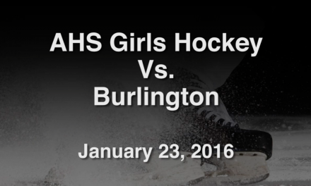 AHS Varsity Boys Hockey vs Burlington – January 23, 2016