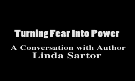 Turning Fear into Power: A Conversation with Author Linda Sartor