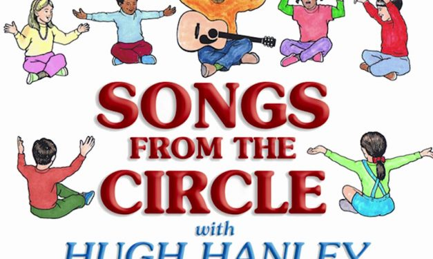 Hugh Hanley, Songs from the Circle