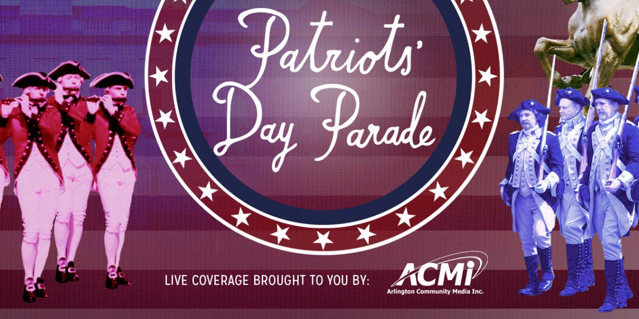 TODAY! Patriot's Day Parade LIVE Coverage 🗓