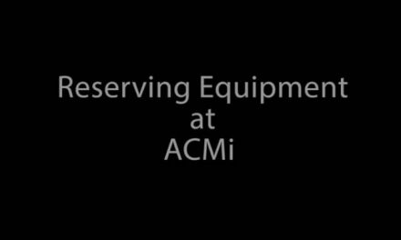 Reserving Equipment at ACMi