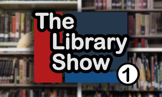 The Library Show – Ep 1