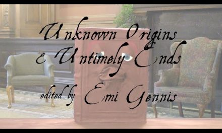 Unknown Origins and Untimely Ends Review