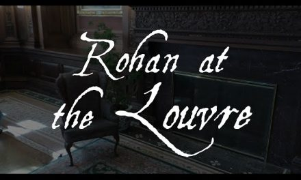 """An Adventue with """"Rohan At The Louvre"""""""