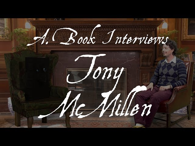 A. Book Interviews Tony McMillen