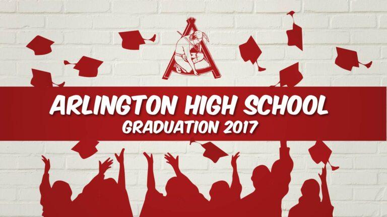 Arlington High School Graduation – June 3, 2017