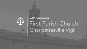 Public Affairs | First Parish Church – Charlottesville Vigil