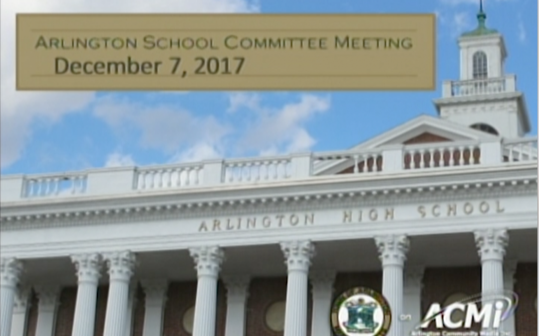 School Committee Meeting – December 7, 2017