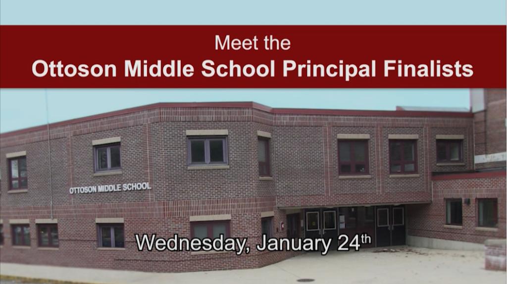 Meet the Ottoson Middle School Principal Finalists – January 24, 2018