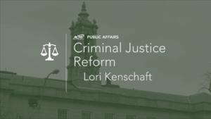 Lori Kenschaft on Criminal Justice Reform