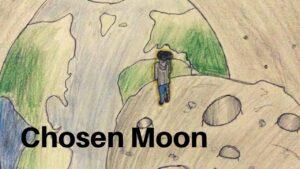 Chosen Moon – Short Film