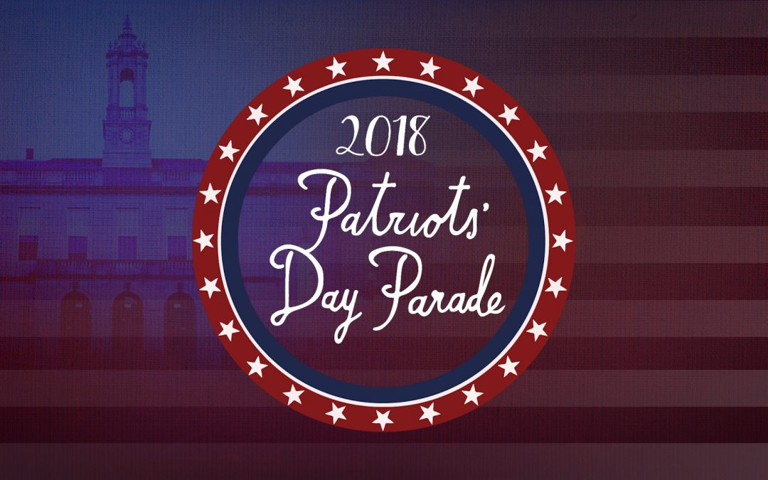 Patriots' Day 2018 Events
