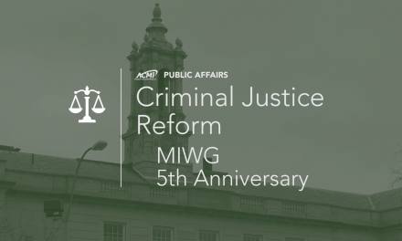 Criminal Justice Reform – MIWG 5th Anniversary