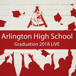 Arlington High School Graduation Ceremony 2018 LIVE