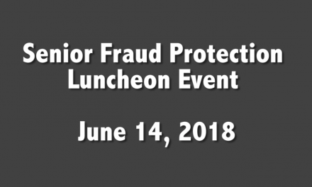 Senior Fraud Protection Luncheon Event – June 14, 2018