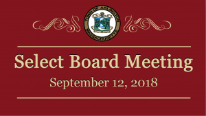 Select Board Meeting – September 12, 2018