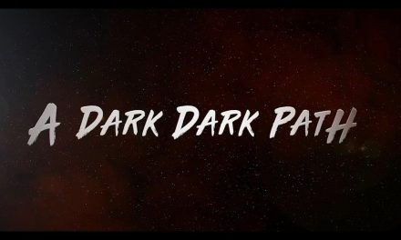 A Dark Dark Path Movie