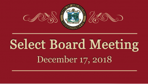 Select Board Meeting – December 17, 2018