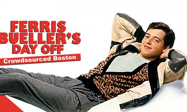 Crowdsourced Boston Presents – Ferris Bueller's Day Off