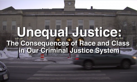 Unequal Justice: The Consequences of Race and Class in Our Criminal Justice System