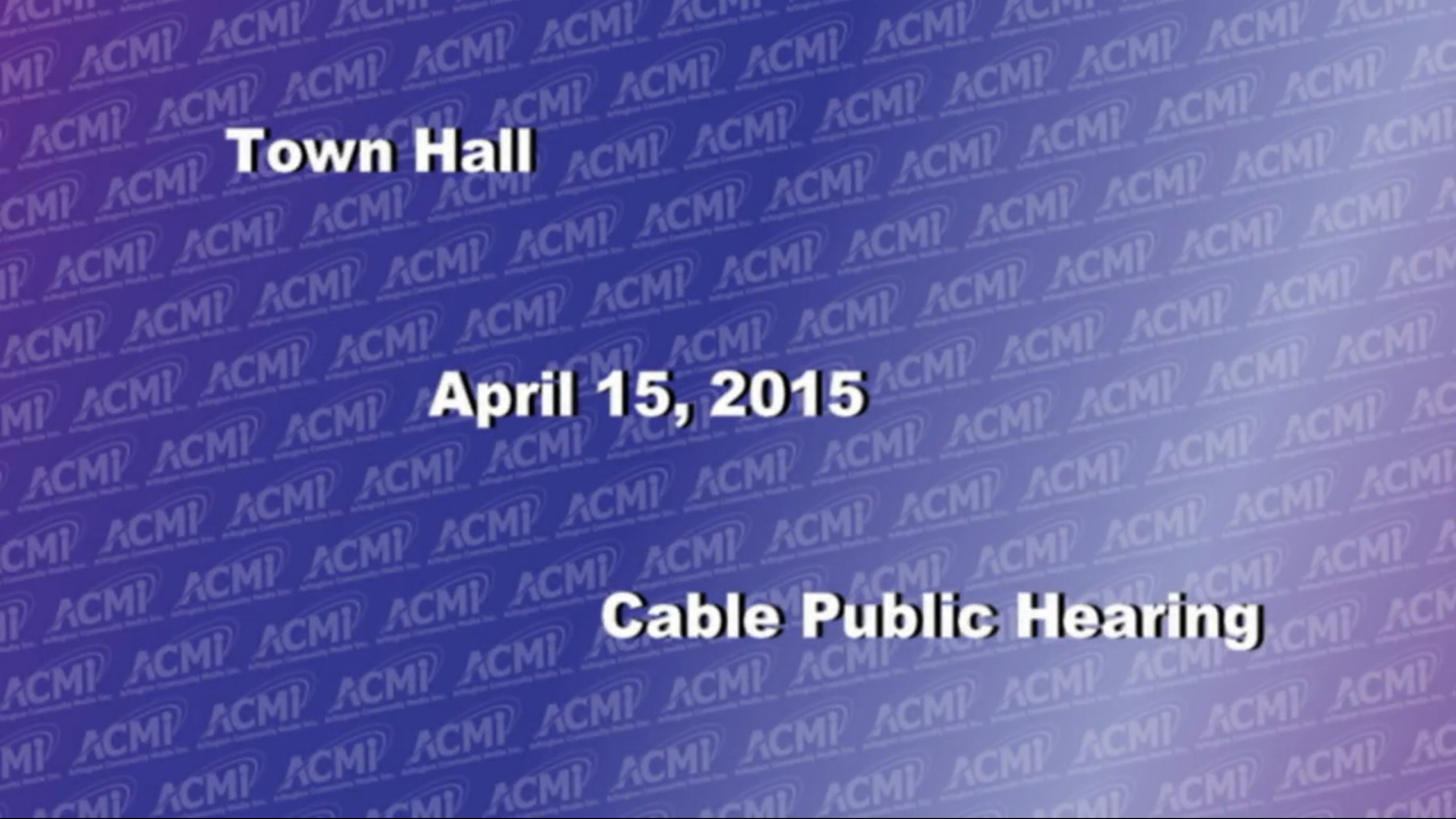 Public Hearing Cable Company Performance – April 15, 2015