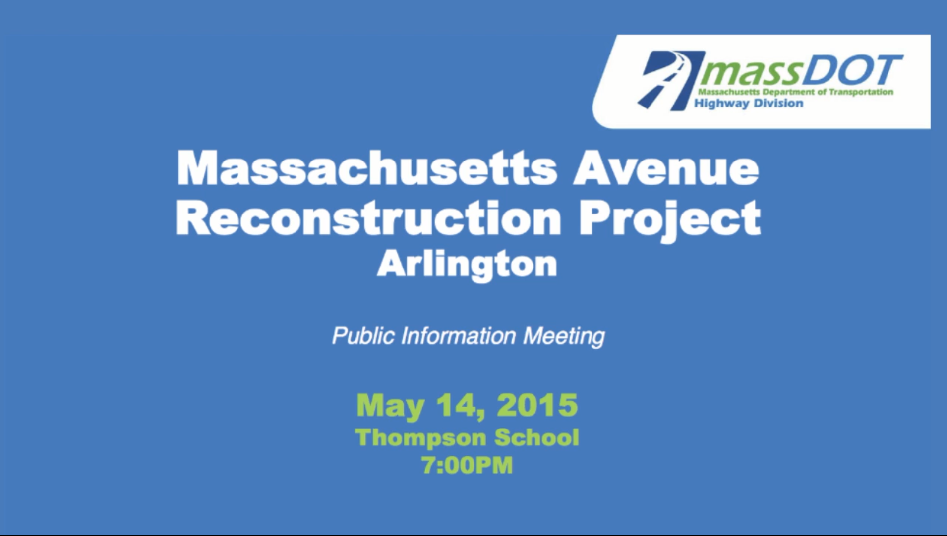 Massachusetts Avenue Reconstruction Project for Arlington: Public Information Meeting – May 14, 2015