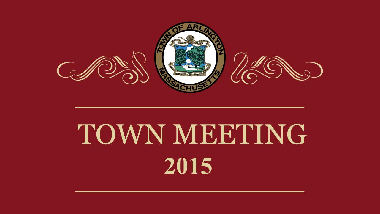 Town Meeting – May 11, 2015