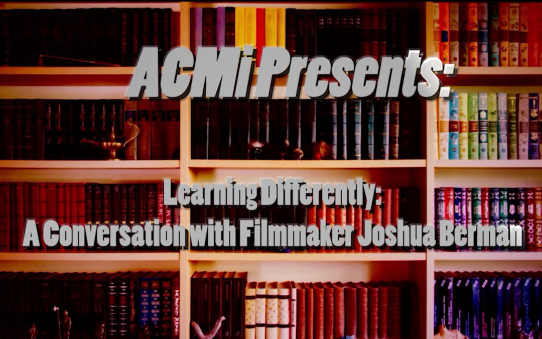 Learning Differently: A Conversation with Joshua Berman