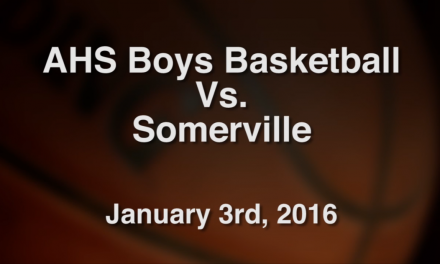 AHS Varsity Boys Basketball vs Somerville – January 3, 2016