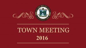 Town Meeting – May 16, 2016