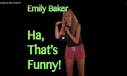 Comedy by Me, Emily B