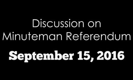 Discussion on Minuteman Referendum