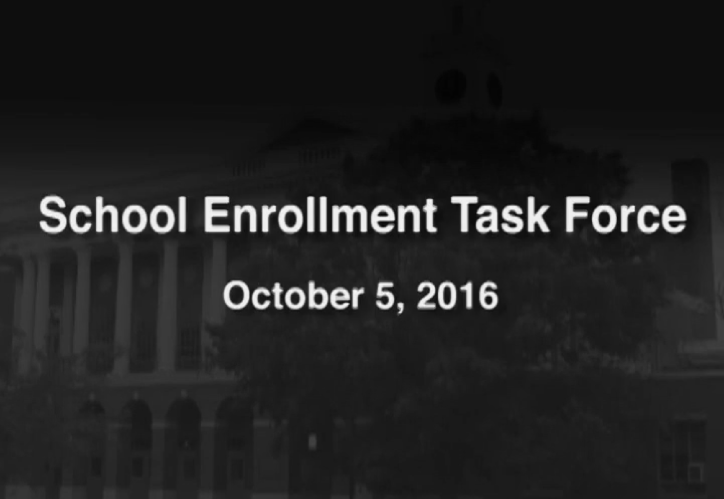 School Enrollment Taskforce – October 5, 2016