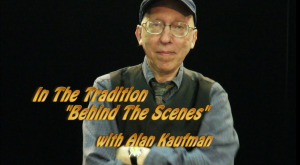 In The Tradition – Episode 11 (Behind the Scenes)