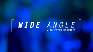 Wide Angle: Episode 41 – Daring Democracy Pt. 1