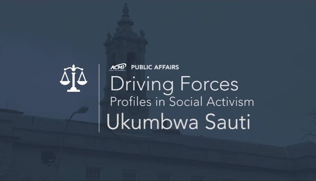 Driving Forces (Profiles in Social Activism) – Ukumbwa Sauti