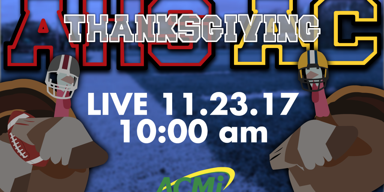 Watch the Thanksgiving Football Game LIVE on ACMi! Arlington High School vs. Arlington Catholic – 10 AM