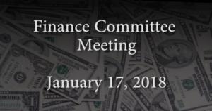 Finance Committee – January 17, 2018