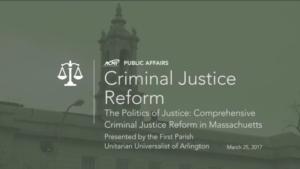 The Politics of Justice: Comprehensive Criminal Justice Reform in Massachusetts