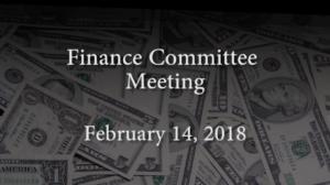 Finance Committee Meeting – February 14, 2018
