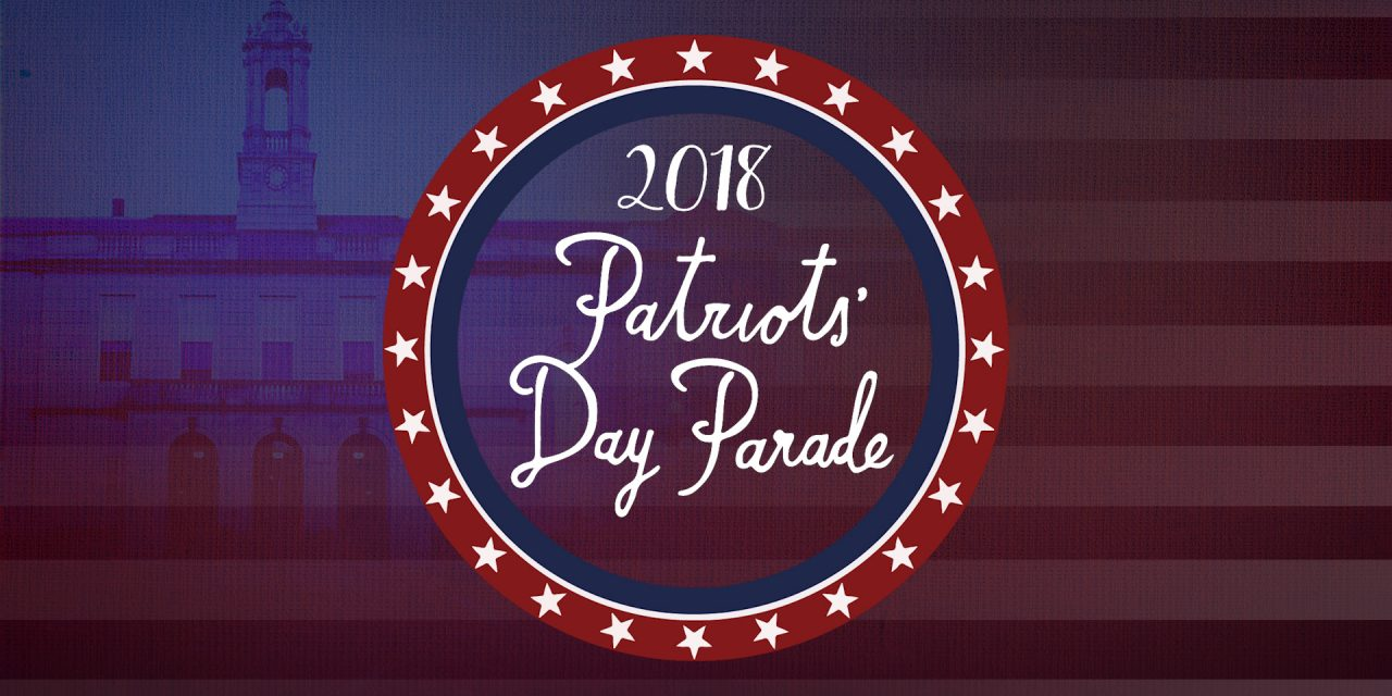 Patriots Day Parade!