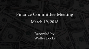 Finance Committee Meeting – March 19, 2018