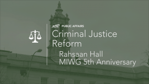Criminal Justice Reform – MIWG 5th Anniversary with Rahsaan Hall