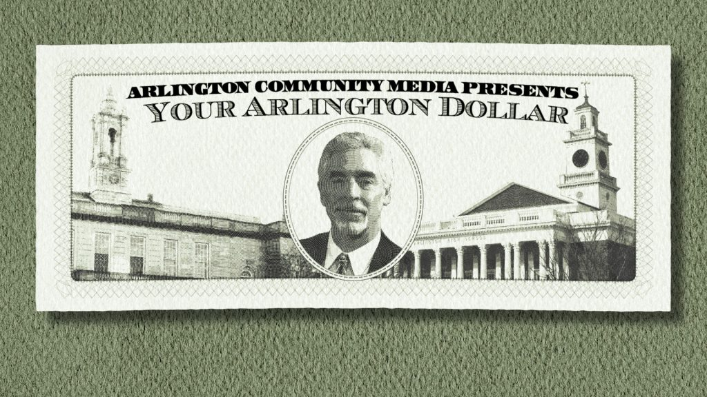 Your Arlington Dollar – Paul Tierney
