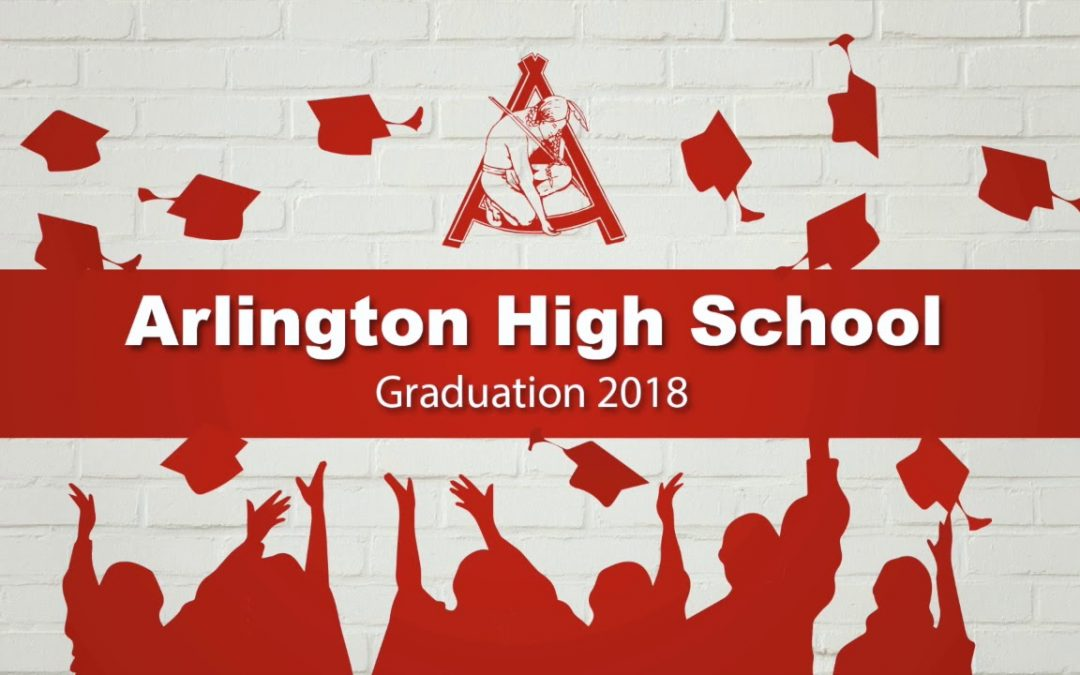 Arlington High School Graduation 2018